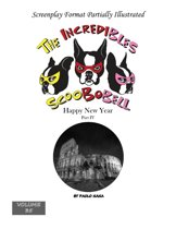 The Incredibles Scoobobell Happy New Year Part IV