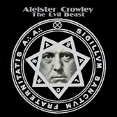 Crowley Aleister - The Evil Beast