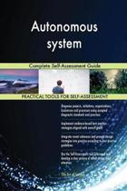 Autonomous System Complete Self-Assessment Guide
