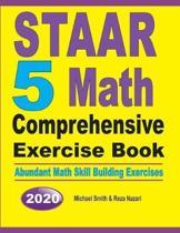 STAAR 5 Math Comprehensive Exercise Book