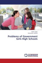 Problems of Government Girls High Schools