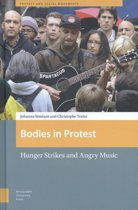 Bodies in Protest: Hunger Strikes and Angry Music