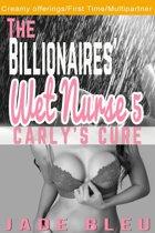 The Billionaires' Wet Nurse 5: Carly's Cure