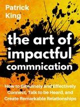 The Art of Impactful Communication