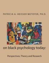 On Black Psychology Today