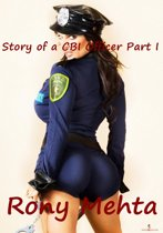 Story of a CBI Officer Part I