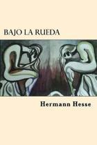 Bajo La Rueda (Spanish Edition)