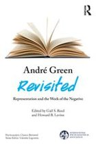 André Green Revisited