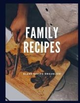 Family Recipes: Blank Recipe Book blank cookbook to write in: Recipe Keeper Blank Cooking Journal Recipe Log Recipe Keeper To Write In