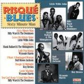 Risque Blues: 60 Minute Man