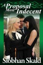 A Proposal Most Indecent