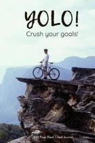 Yolo Crush Your Goals