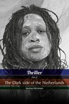 thriller 2 - Thriller Dark side of the Netherlands