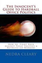 The Innocent's Guide to Hardball Office Politics