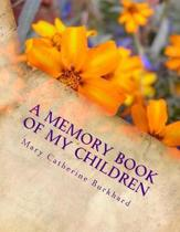 A Memory Book of My Children