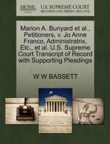 Marion A. Bunyard Et Al., Petitioners, V. Jo Anne Franco, Administratrix, Etc., Et Al. U.S. Supreme Court Transcript of Record with Supporting Pleadings