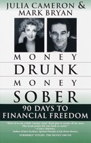 Money Drunk, Money Sober