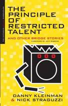 The Principle of Restricted Talent
