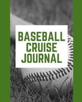 Baseball Cruise Journal