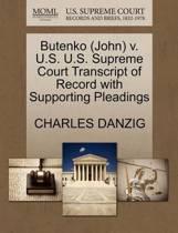 Butenko (John) V. U.S. U.S. Supreme Court Transcript of Record with Supporting Pleadings