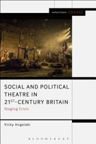Social and Political Theatre in 21st-Century Britain