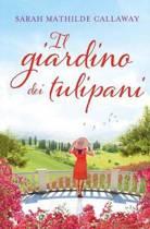 Il Giardino Dei Tulipani