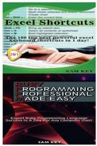 Excel Shortcuts & Ruby Programming Professional Made Easy