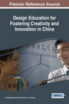 Design Education for Fostering Creativity and Innovation in China