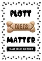 Plott Diets Matter