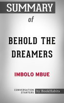Summary of Behold the Dreamers by Imbolo Mbue | Conversation Starters