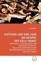 Popstars Und Ihre Fans Am Beispiel Der Kelly Family
