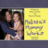 Melissa's Mommy Works