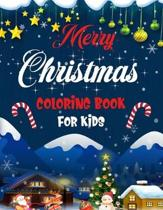 Merry christmas coloring book for kids.: Fun Children's Christmas Gift or Present for kids.Christmas Activity Book Coloring, Matching, Mazes, Drawing,