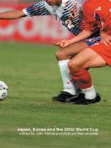 Japan, Korea and the 2002 World Cup