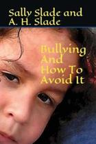 Bullying and How to Avoid It