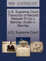 U.S. Supreme Court Transcript of Record Wabash R Co V. Barclay