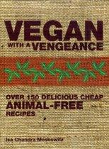 Boek cover Vegan with a Vengeance van Isa Moskowitz (Paperback)