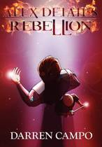 Alex Detail's Rebellion