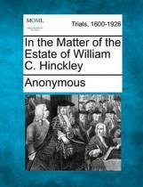 In the Matter of the Estate of William C. Hinckley
