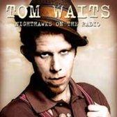 Waits Tom - Nighthawks On The Radio