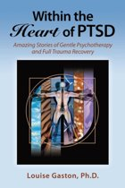 Within the Heart of Ptsd