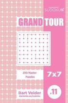 Sudoku Grand Tour - 200 Master Puzzles 7x7 (Volume 11)