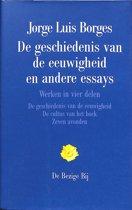 De geschiedenis van de eeuwigheid en andere essays. Werken in vier delen: deel 3