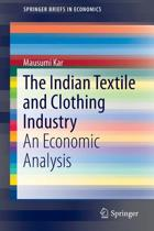The Indian Textile and Clothing Industry