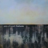 Fractures (Sons of Korah cd 2017)