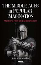 The Middle Ages in Popular Imagination