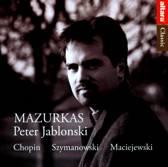 Chopin, Szymanowski, Maciejewski: Mazurkas
