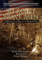 So Many Brave Men