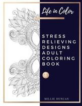 STRESS RELIEVING DESIGNS ADULT COLORING BOOK (Book 2)