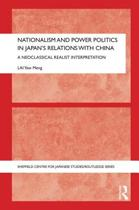 Nationalism and Power Politics in Japan's Relations with China